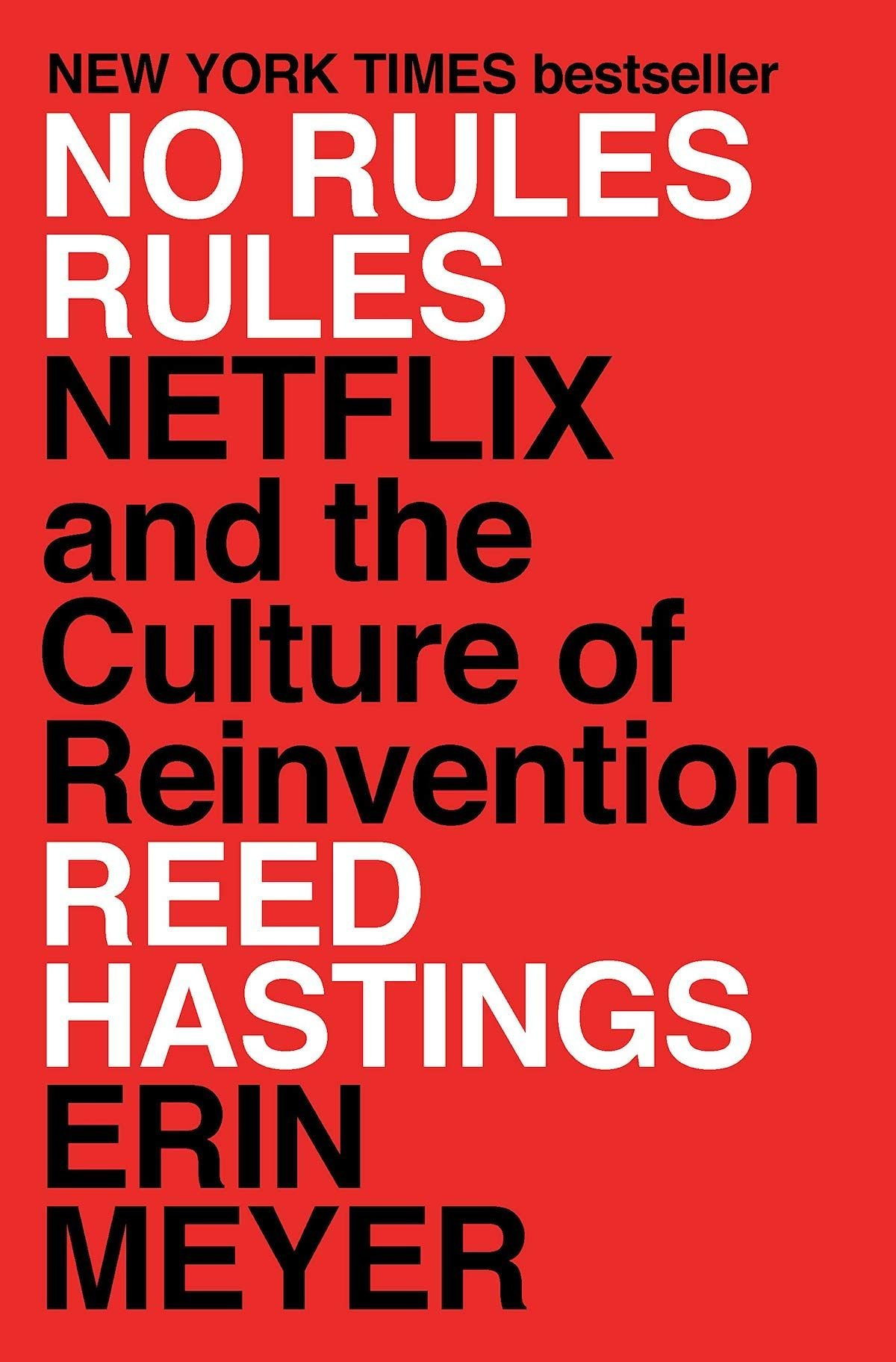 No Rules Rules: Netflix and the Culture of Reinvention (Englisch). Von Reed Hastings und Erin Meyer, Penguin Press, September 2020, ISBN 9781984877864